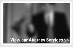 View our Attorney services